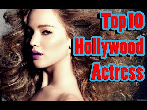Top 10 Hollywood Actress – 2016